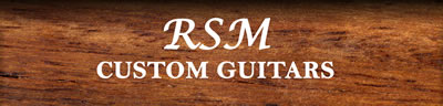 rsm custom guitars web link
